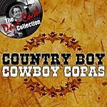Cowboy Copas Country Boy - [The Dave Cash Collection]