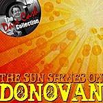 Donovan The Sun Shines On Donovan - [The Dave Cash Collection]