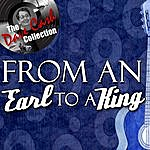 Earl King From An Earl To A King - [The Dave Cash Collection]