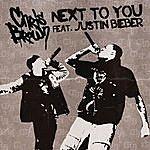 Chris Brown Next To You (Feat. Justin Bieber) (Single)