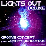 Johnny Dangerous Lights Out (Deluxe)