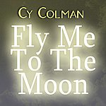Cy Coleman Fly Me To The Moon