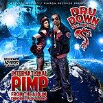 Dru Down International Pimp - Single