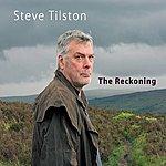 Steve Tilston The Reckoning