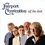 Fairport Convention Off The Desk