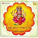 Suresh Wadkar Gayatri Mantra 108 Jaap