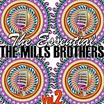 The Mills Brothers The Essential Volume 2