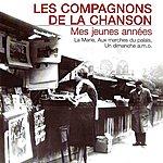 Les Compagnons De La Chanson Mes Jeunes Annèes