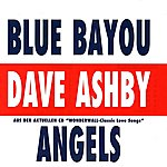 Dave Ashby Blue Bayou