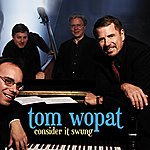 Tom Wopat Consider It Swung