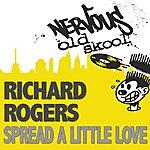 Richard Rogers Spread A Little Love