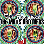 The Mills Brothers The Essential Volume 1