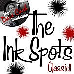 The Ink Spots Classic!! - [The Dave Cash Collection]