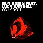 Guy Robin Only You (Feat. Lucy Randell)
