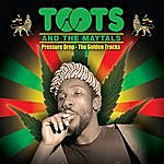 Toots & The Maytals Pressure Drop - The Golden Tracks