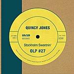 Quincy Jones Stockholm Sweetnin'