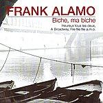 Frank Alamo Biche, Ma Biche