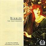 "La Petite Bande Vivaldi - The Four Seasons (""Le Quattro Stagioni"")"