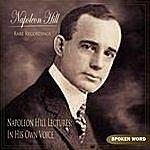 Napoleon Hill Napoleon Hill Lectures: In His Own Voice (Rare Recordings)