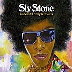 Sly Stone I'm Back! Family & Friends