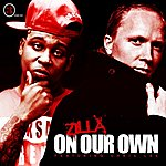Zilla On Our Own (O'third) (Feat. Chris Lee) - Single