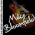 Michael Bloomfield The Guitar Masters Collection: Mike Bloomfield