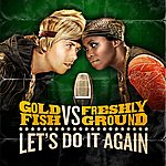 Goldfish Let's Do It Again - Single