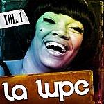 La Lupe La Lupe. Vol. 1