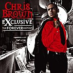 Chris Brown Exclusive (The Forever Edition)