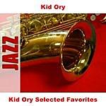 Kid Ory Kid Ory Selected Favorites