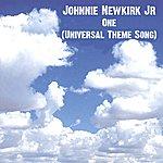 Johnnie Newkirk Jr. One (Universal Theme Song) - Single