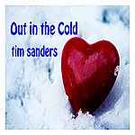 Tim Sanders Out In The Cold - Single