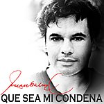 Juan Gabriel Que Sea MI Condena