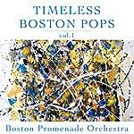Boston Promenade Orchestra Timeless Boston Pops Vol 1