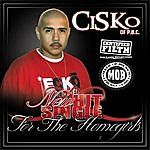 CISKO For The Homegirls