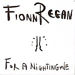 Fionn Regan For A Nightingale