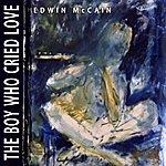 Edwin McCain The Boy Who Cried Love