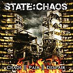 The State Chaos Pain Despair