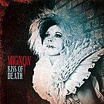 Mignon Kiss Of Death