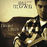 The Matt Brown Finish Lines