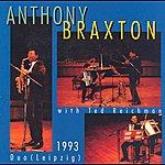 Anthony Braxton Braxton: Duo Leipzig 1993