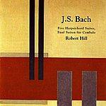 Robert Hill Bach: Five Harpsichord Suites