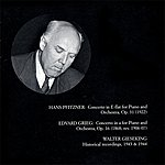 Walter Gieseking Pfitzner / Grieg: Piano Concerto (Gieseking) (1943-44)