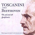 Arturo Toscanini Beethoven, L. Van: Symphonies Nos. 3 And 5 (Nbc Symphony / Toscanini) (1945)