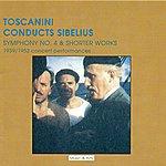 Arturo Toscanini Sibelius, J.: Symphony No. 4 / En Saga / Lemminkainen Suite (Nbc Symphony, Toscanini) (1939, 1952)