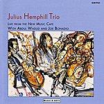 Julius Hemphill Julius Hemphill Trio: Live From The New Music Cafe
