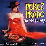 Perez Prado & His Orchestra The Mambo King
