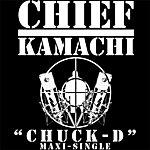 "Chief Kamachi ""Chuck D"" Maxi Single"