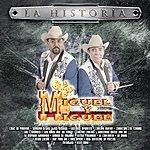 Miguel Y Miguel La Historia