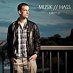 Dirty D Musik / Hass